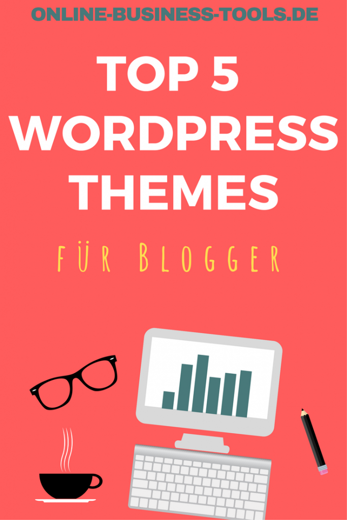 top 5 wordpress themes für blogger